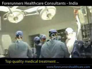 Medical tourism in India at Delhi, Mumbai and Chennai